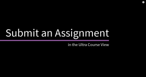 Submit an Assignment in Blackboard Ultra