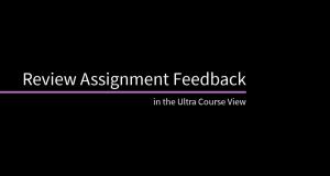 Review Assignment Feedback in Blackboard Ultra
